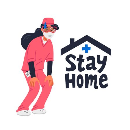 Stay home. Tired Young nurse in pink scrubs and stay home sign. Medical team in conditions of coronavirus pandemic, covd-19 quarantine. Flat style vector illustration