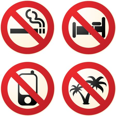 accomodation: Signs telling you not to smoke, to phone, to sleep, to go on vacation