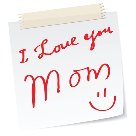love you: mother day greetings on a paper notes, with handwritten message. Illustration