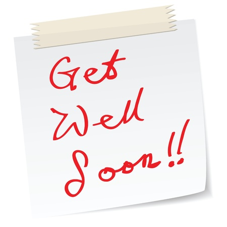 get well soon message on a paper note, in handwriting message. Vector