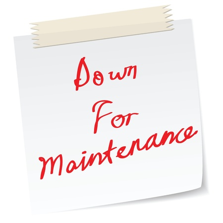 broken down: a note with handwritten message, down for maintenance, website page message.