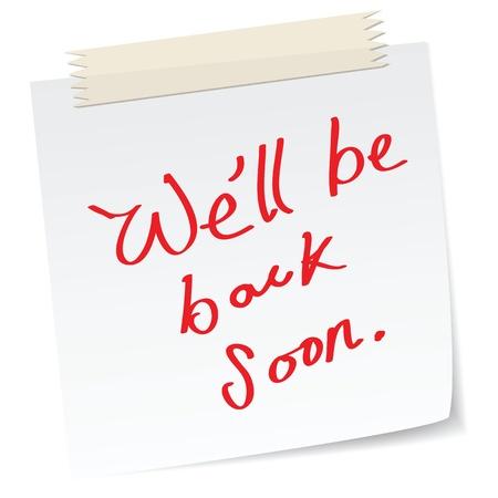 soon: een briefje met handgeschreven boodschap, met 'zullen we snel terug'. Stock Illustratie