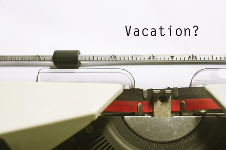 concepts of vacations from work, with message on typewriter. Stock Photo - 20106529