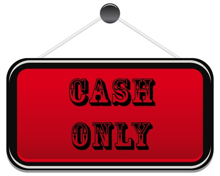 consumerism: Cash only text with red background Illustration