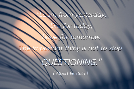 Quote by Albert Einstein on The morning sun rises