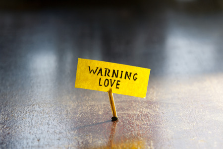 Warning love, Valentines day card. photo