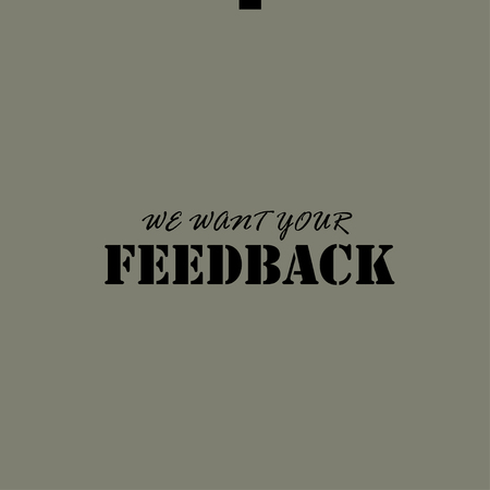 want: WE WANT YOUR FEEDBACK. Illustration template for the card or poster.