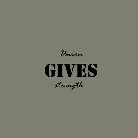 la union hace la fuerza: Uni�n da fuerza. las letras del texto de un refr�n inspirado. Citar plantilla del cartel tipogr�fico.