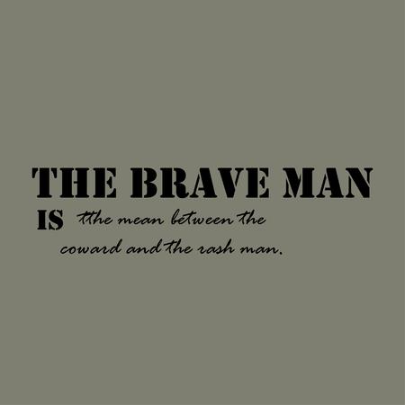 Le Brave Homme Est La Moyenne Entre Le Lâche Et L Homme éruption Citation Typographical Modèle D Affiche