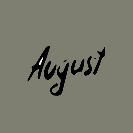 august: August idea. Hand drawn design text august.