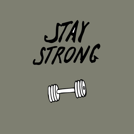 Stay strong motivational inscription. Greeting card with calligraphy. Hand drawn lettering design.