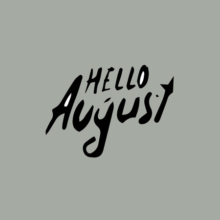 august: hello August idea,  hand drawn design text hello August