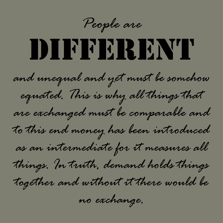 sentence: People are different and unequal and yet must be somehow equated. Illustration