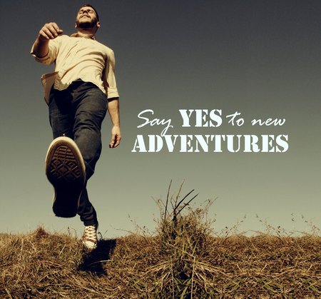 Say yes to new adventures text - retro style