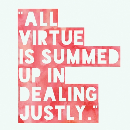 all virtue is summed up in dealing justly. inspiring message text typography on cool background illustration life inspiring motivational quote posters for t shirt graphics, fashion prints, slogan tees, stickers, cards, and posters. applicable for social media post and decoration. Stock Photo