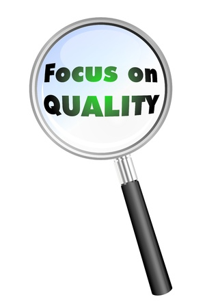 inspecting: Focus on QUALITY magnifying glass