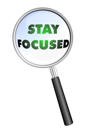 stay: stay focused magnifying glass