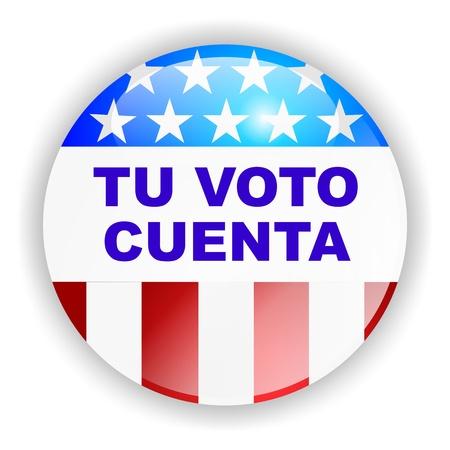 TU VOTO CUENTA - vote badge, latin