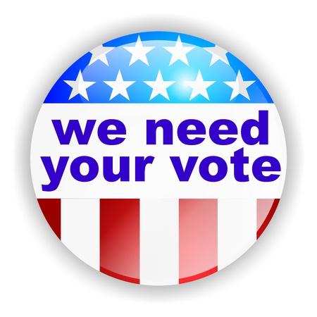 presidential: vote badge, we need your vote