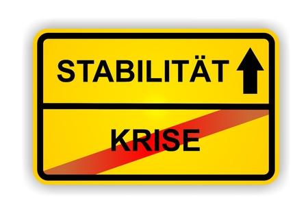 ortsschild: German antonym - Ortsschild - STABILIT�T - KRISE