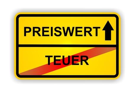 ortsschild: German antonym - Ortsschild - PREISWERT - TEUER