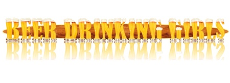 Very detailed illustration of the words BEER DRINKING GIRLS designed from a Beer Alphabet capital or uppercase font on white background showing filled crystal glasses with letter shape and some foam  Letters as single purchase available