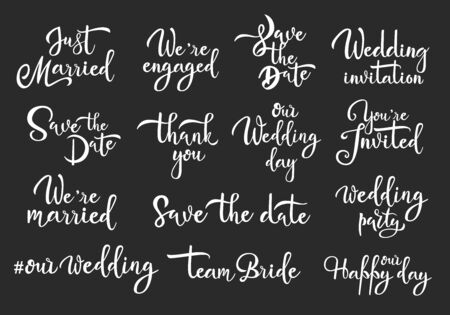 Save date marriage white handwritten vector lettering set. Wedding calligraphic invitations. Collection of love inscriptions. Engagement saying. Elegant script. Romantic quotes on black background Stok Fotoğraf - 134634311