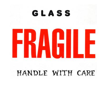 gragile