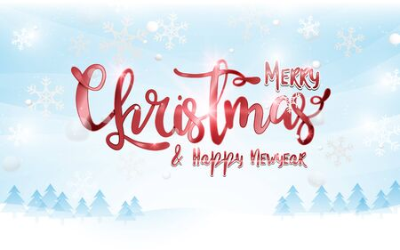 Merry Christmas and Happy New Year postcard. Red sparkling Calligraphy with winter landscape and snowflakes background