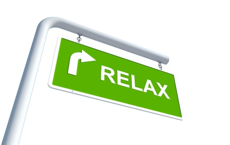 Relax in green road sign with white background