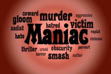pervert: Association to the word Maniac. Dlack letters on a red background