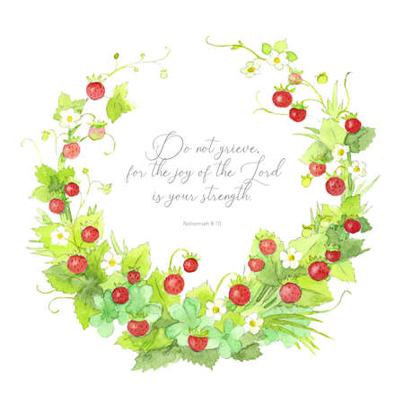 Beautiful elegant watercolor wild strawberry wreath frame with inspiring Bible quote