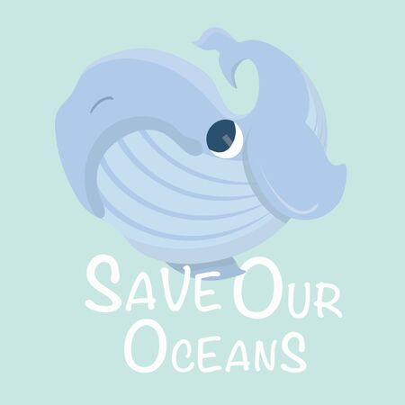 Save our Oceans. Vector Ecology card.