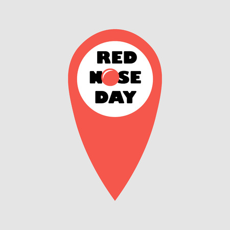 Card of red nose day. Vector illustration. Red Nose Day Abstract Vector in location point