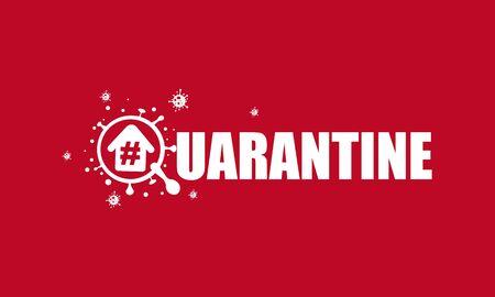 Coronavirus quarantine, virus in quarantine to prevent infection.