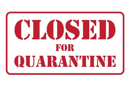 The banner is closed for quarantine in the form of a stamp