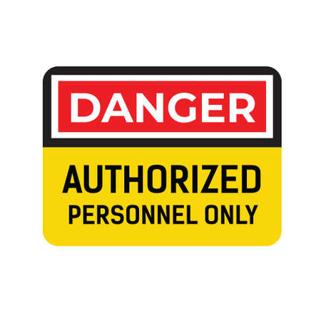 Danger Authorized Personnel Only sign graphic illustration