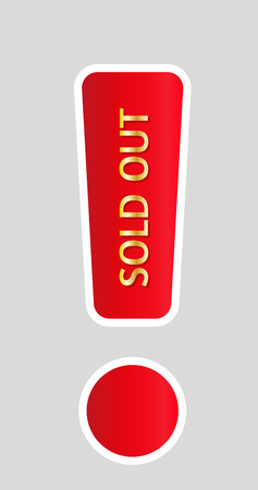 exclamation mark with sold out on gray background Vector