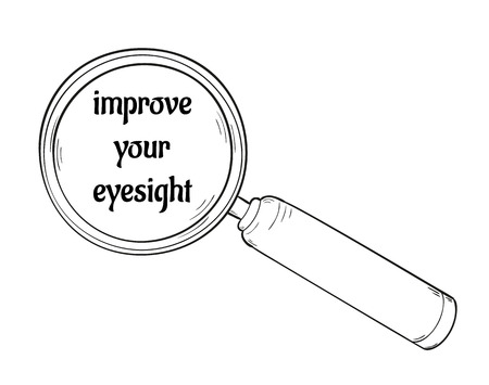 eyesight: sketch of the magnifying glass with text improve your eyesight, isolated