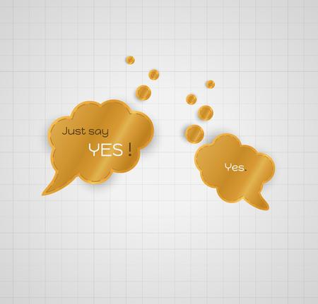 acceptation: green speech bubble with text Just say yes, and answer speak bubble Yes