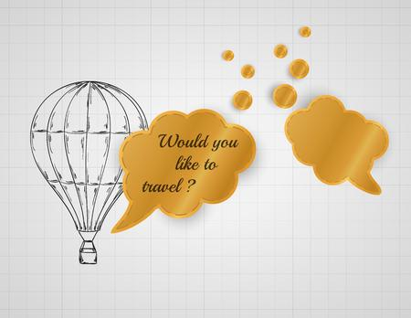 air balloon and speak bubble with would you like to travel Vector