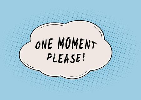 waiting bubble with One Moment Please in retro comic style 일러스트