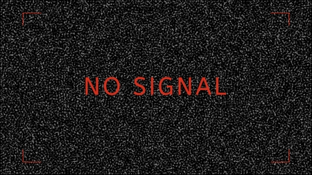 Screen with white and black grain as a TV noise. Illustration contains text: NO SIGNAL Illustration