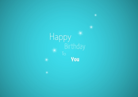 Celebration card with wish of happy birthday. Glittering stars in the center on blue  with wishing text: HAPPY BIRTHDAY TO YOU. Illustration