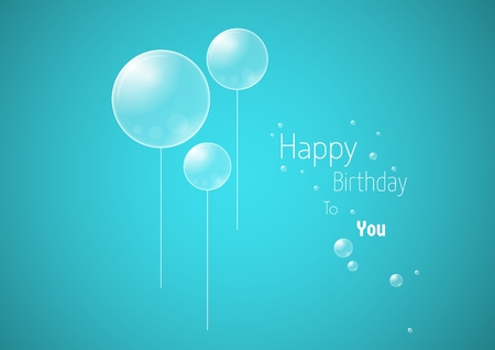 Celebration card with wish of happy birthday.  transparent balloons with reflection look like a rounded drops of the water on blue . Wishing text: HAPPY BIRTHDAY TO YOU.