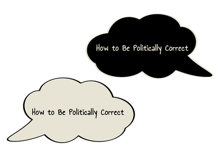 Two different color speak bubble with text How to Be Politically Correct