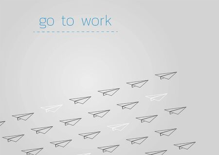 Go to work. Business concept illustration with a folded paper plane.