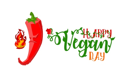 ironic: World Vegetarian Day poster. Unhappy angry Chili Pepper gonna burn title with health slogan Happy Vegan Day. Ironic concept - vector illustration
