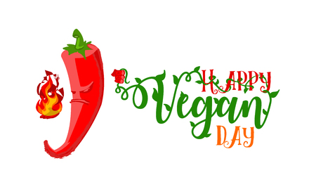 ironic: World Vegetarian Day poster. Unhappy angry Chili Pepper gonna burn title with health slogan Happy Vegan Day. Ironic concept - illustration