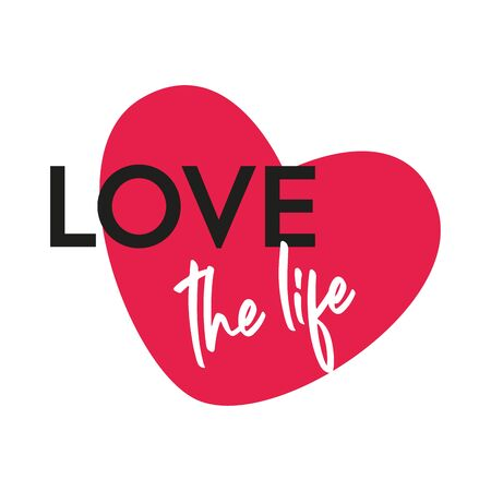 love the life vector design for your artwork